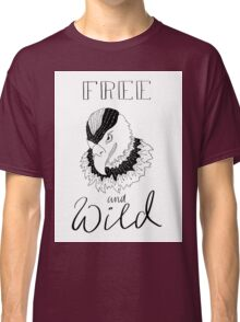 free and wild2 Classic T-Shirt