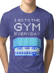 I go to the gym everyday - pokemon Tri-blend T-Shirt