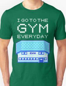 I go to the gym everyday - pokemon Unisex T-Shirt