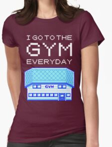 I go to the gym everyday - pokemon Womens Fitted T-Shirt