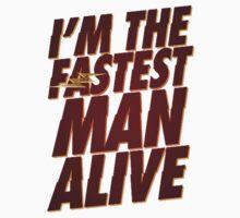 I'M THE FASTEST MAN ALIVE Kids Tee