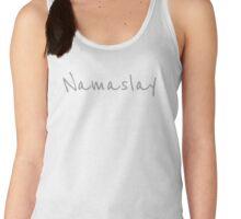 Namaslay - Gray Text Women's Tank Top