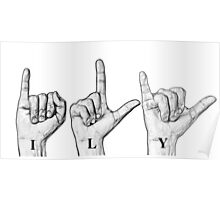 I Love You sign language Poster