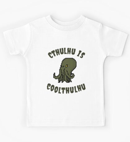 Cthulhu Is Coolthulhu Kids Tee