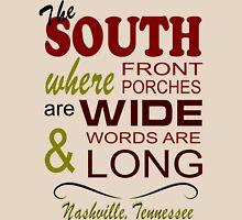 Nashville Living in the South Unisex T-Shirt