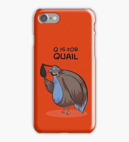 Q is for Quail iPhone Case/Skin