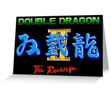 DOUBLE DRAGON II - NES CLASSIC Greeting Card