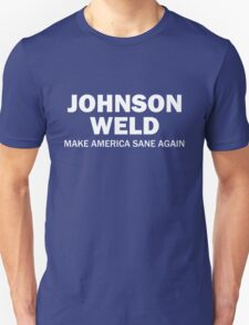 Make America Sane Again - Johnson/Weld Unisex T-Shirt