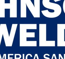 Make America Sane Again - Johnson/Weld Sticker