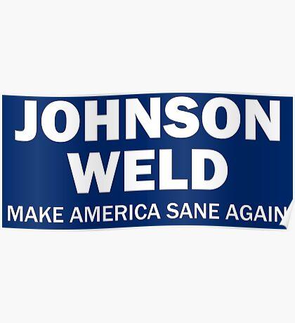 Make America Sane Again - Johnson/Weld Poster