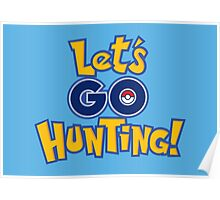 Let's Go Hunting! Poster