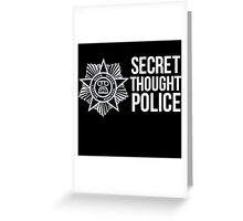 Secret Thought Police Greeting Card