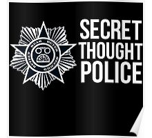 Secret Thought Police Poster