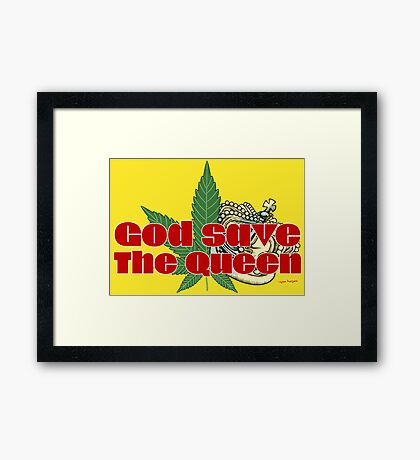 God Save The Queen - Weed Clothing and Gifts Design Framed Print