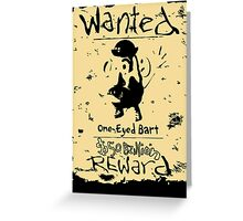 Wanted - One-Eyed Bart Greeting Card