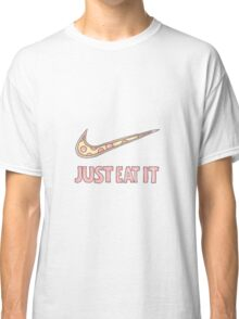 Just Eat It Classic T-Shirt