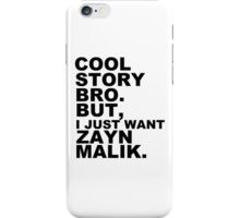 Cool Story Bro... iPhone Case/Skin