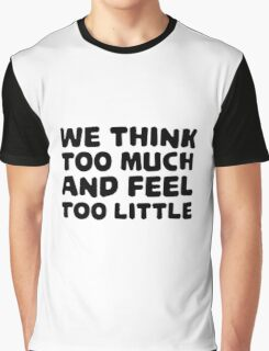 Charlie Chaplin Quote Inspirational Emotional Graphic T-Shirt