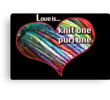 Love is knitting Canvas Print