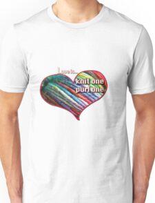Love is knitting Unisex T-Shirt