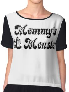 Mommy's Lil Monster Chiffon Top