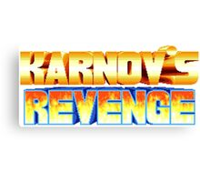 Karnov's Revenge / Fighter's History Canvas Print