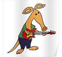 Funny Cute Aardvark Playing Electric Guitar Poster