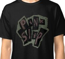 Pink Slip x Freaky Friday  Classic T-Shirt