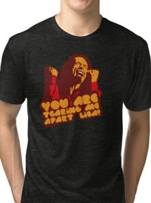 You are tearing me apart Lisa - The Room Tri-blend T-Shirt