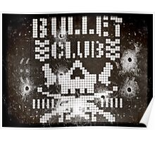 pixelated bullet proof shot up Poster