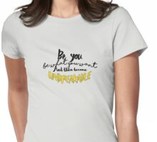 Be you. Womens Fitted T-Shirt