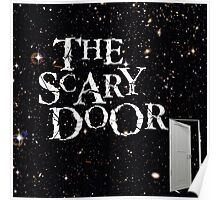 You're about to enter the scary door Poster