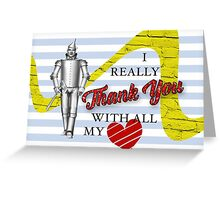 Wizard Of Oz Tinman Thank You Card Greeting Card
