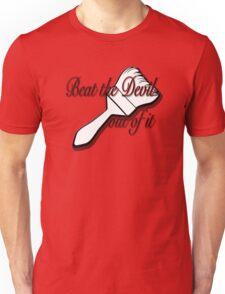 Beat the Devil out of it- Bob Ross Unisex T-Shirt
