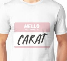 my name is carat - pink Unisex T-Shirt