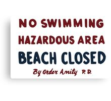 "No Swimming Sign from movie ""Jaws"" Canvas Print"