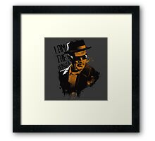 Heisenberg - I AM THE DANGER! Framed Print