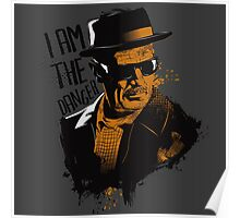 Heisenberg - I AM THE DANGER! Poster