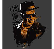 Heisenberg - I AM THE DANGER! Photographic Print