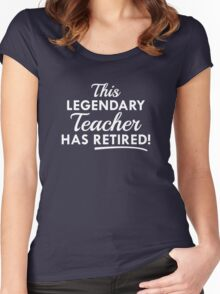 Legendary Retired Teacher Women's Fitted Scoop T-Shirt