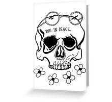 Skull for the Inner Hippe. (Black) Greeting Card