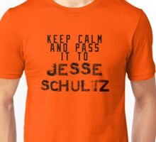 Keep Calm And Pass It To Jesse Schultz ( Sheffield Steelers ) Unisex T-Shirt