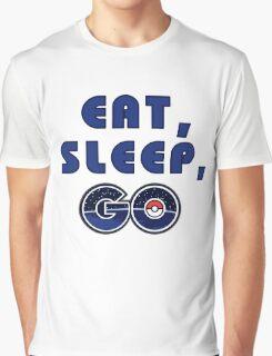 Eat, sleep, go. Graphic T-Shirt