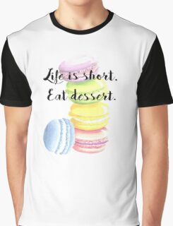 Eat Dessert Inspirational Quote Macaroon Shirt Graphic T-Shirt