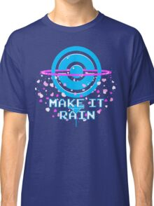 Pokemon Go PokeStop Make it Rain Classic T-Shirt