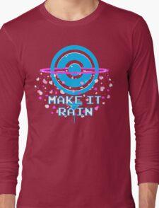 Pokemon Go PokeStop Make it Rain Long Sleeve T-Shirt
