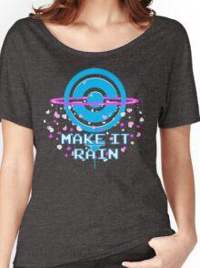 Pokemon Go PokeStop Make it Rain Women's Relaxed Fit T-Shirt