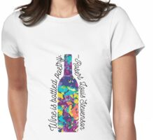 Wine is Bottled Poetry - Wine Quote Womens Fitted T-Shirt