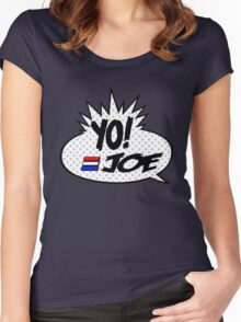 Yo Joe Raps! Women's Fitted Scoop T-Shirt