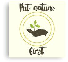 'Put nature first' Illustration Print Canvas Print